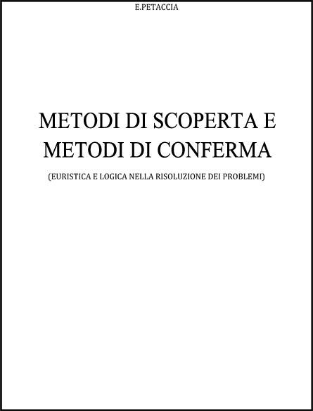 Metodi di scoperta e metodi di conferma