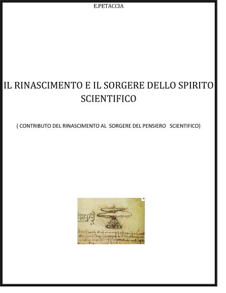 IL RINASCIMENTO E IL SORGERE DELLO SPIRITO SCIENTIFICO (Emidio Petaccia)